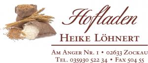 Hofladen Heike Löhnert - Am Anger Nr. 1, 02633 Zockau